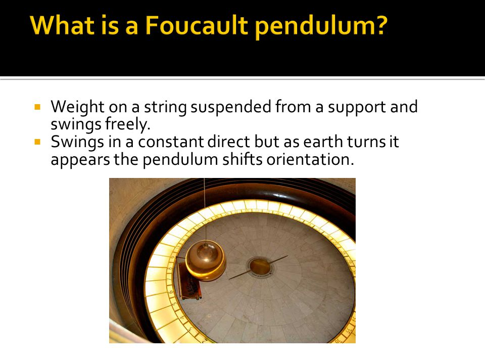 What is a Foucault pendulum
