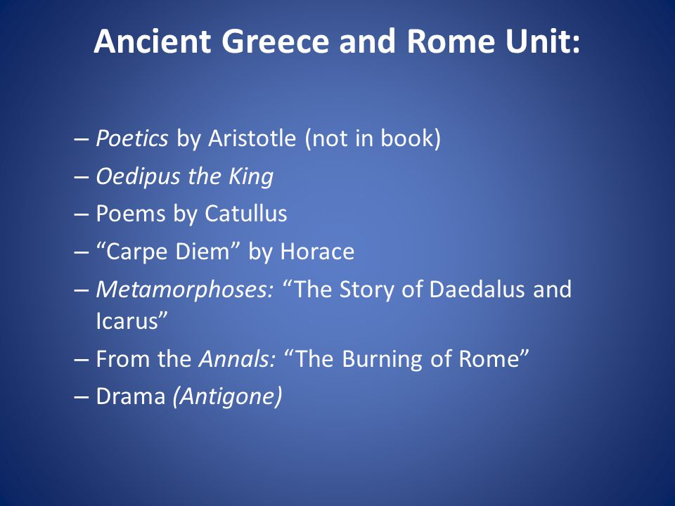 Ancient Greece and Rome Unit: