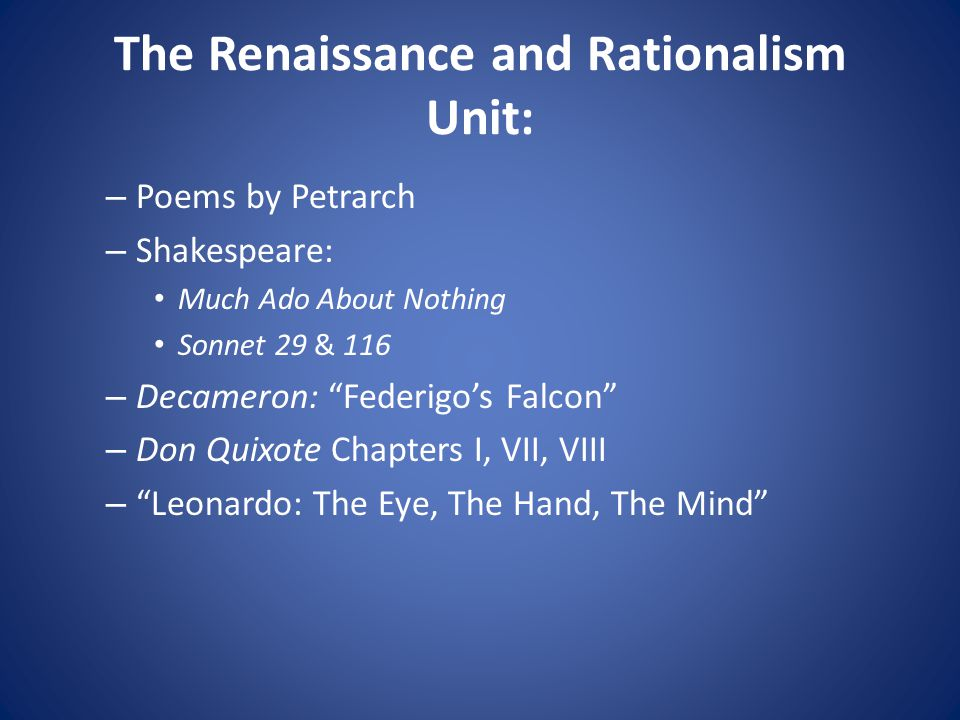 The Renaissance and Rationalism Unit: