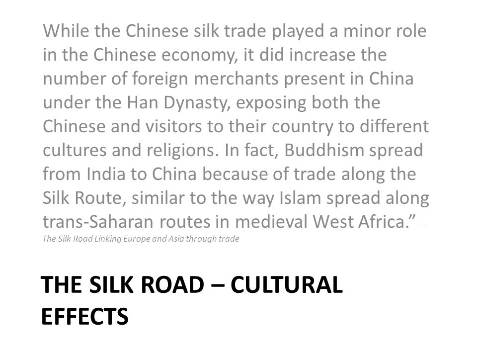 The silk road – cultural effects