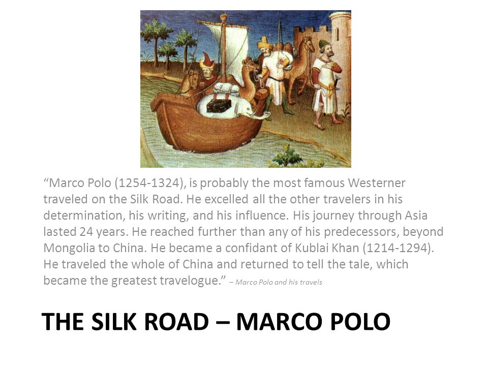 The Silk ROAD – Marco Polo