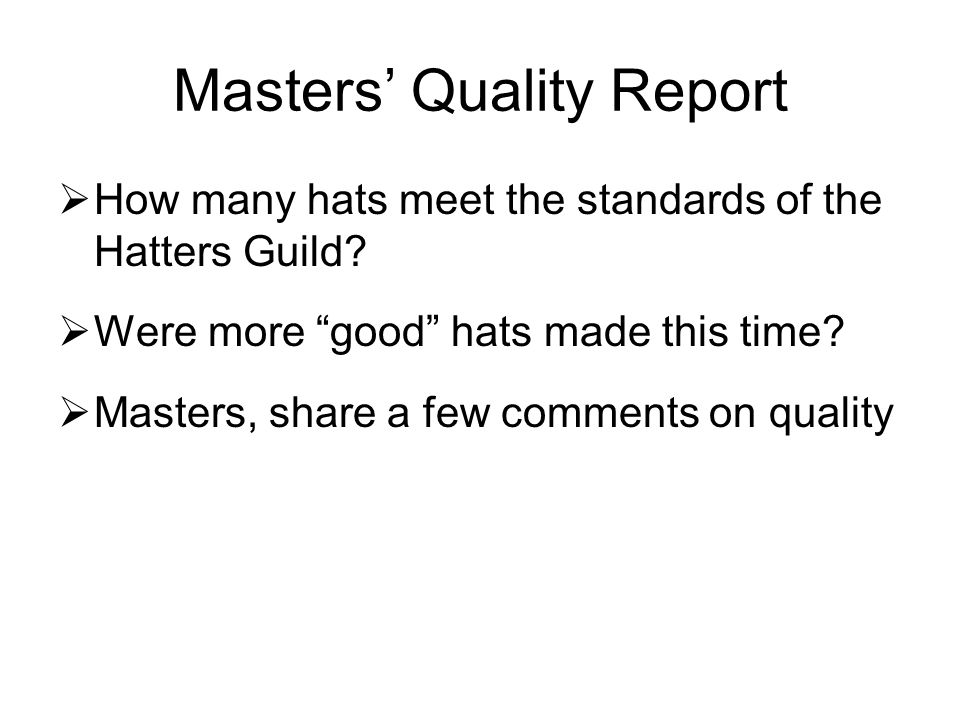 Masters' Quality Report