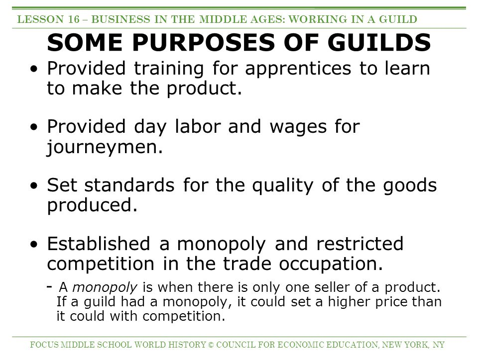 SOME PURPOSES OF GUILDS