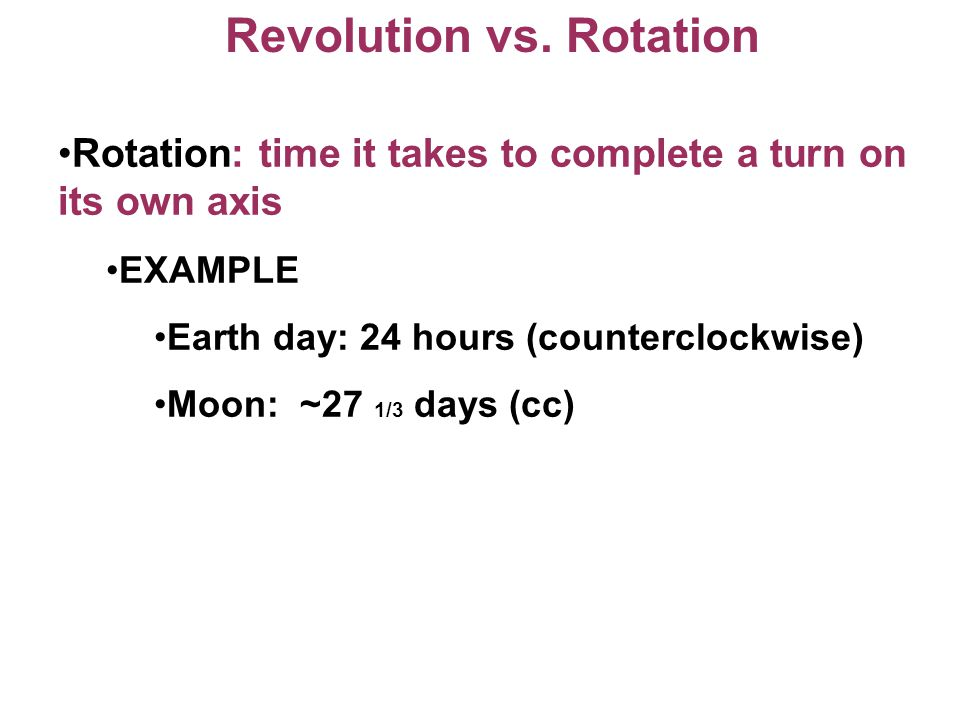 Revolution vs. Rotation