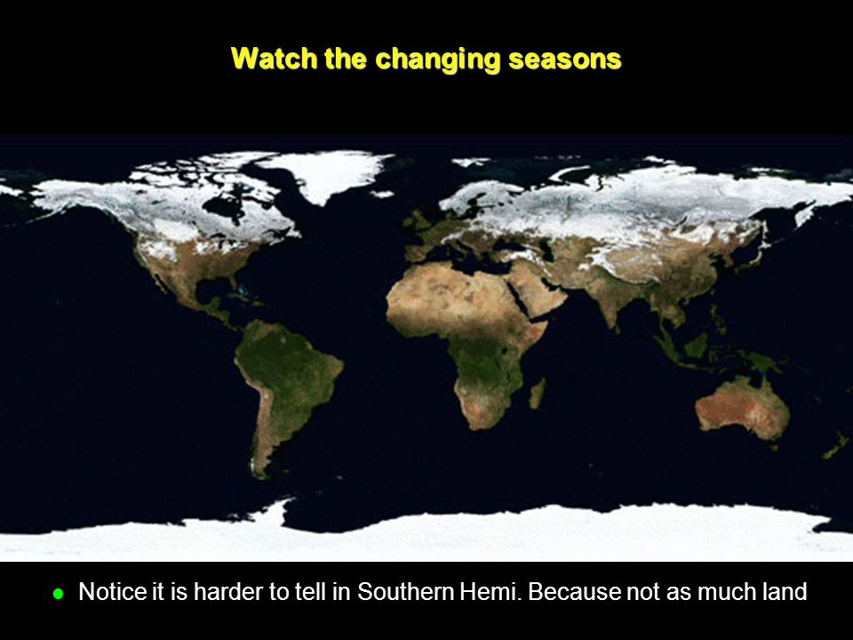 Watch the changing seasons
