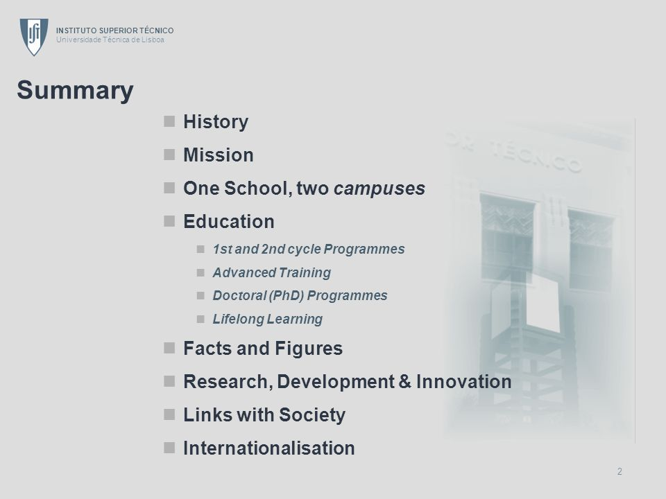 Summary History Mission One School, two campuses Education