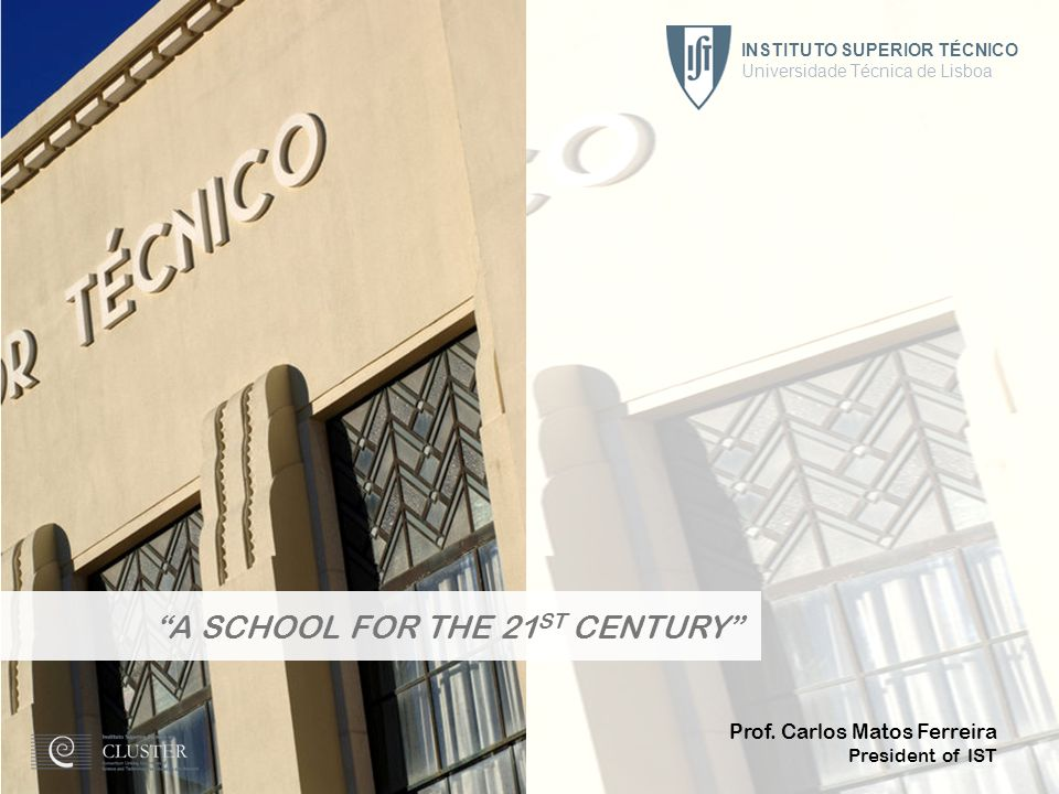 A SCHOOL FOR THE 21ST CENTURY