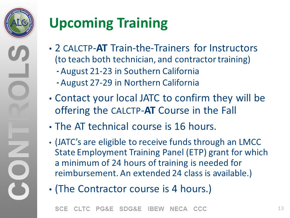 Upcoming Training 2 CALCTP-AT Train-the-Trainers for Instructors (to teach both technician, and contractor training)