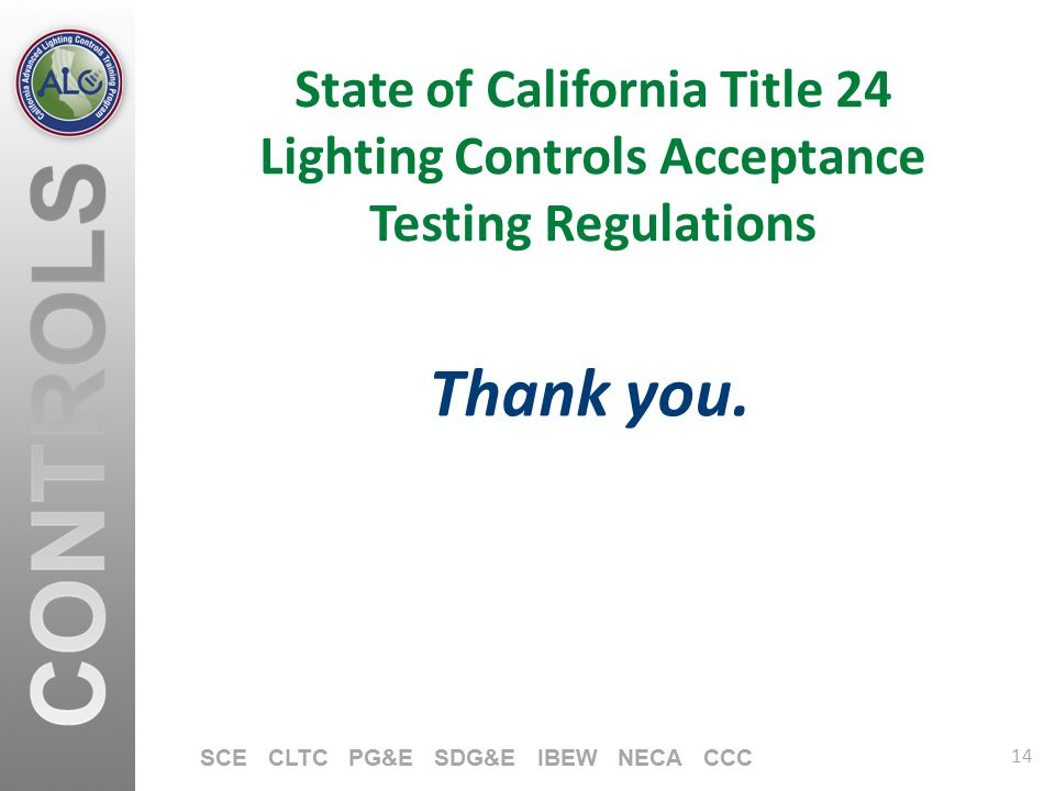 State of California Title 24 Lighting Controls Acceptance Testing Regulations