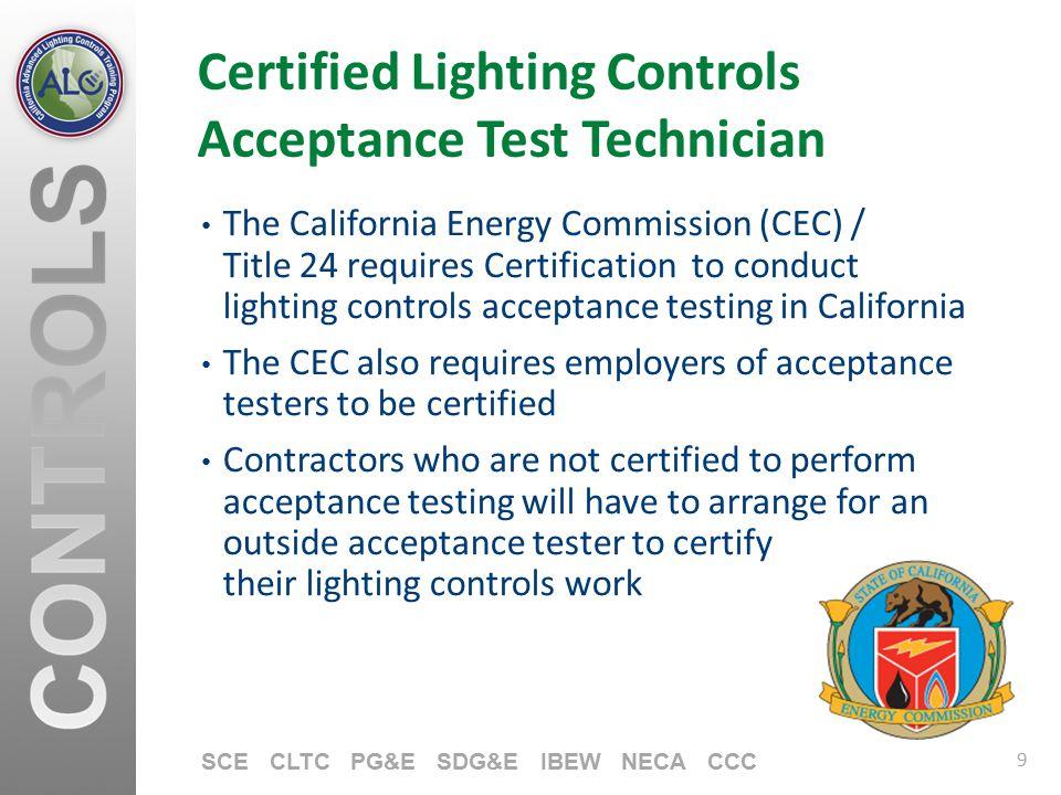 Certified Lighting Controls Acceptance Test Technician