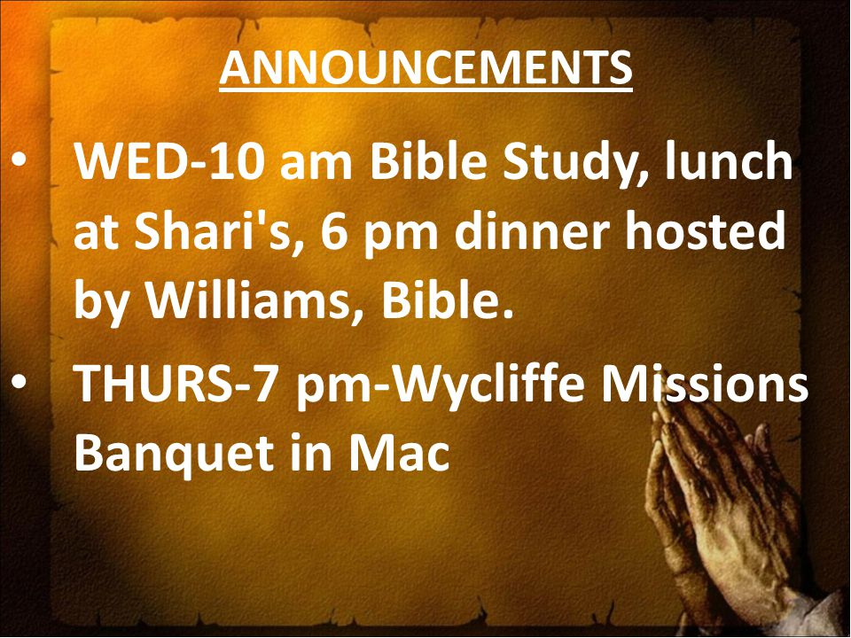 THURS-7 pm-Wycliffe Missions Banquet in Mac