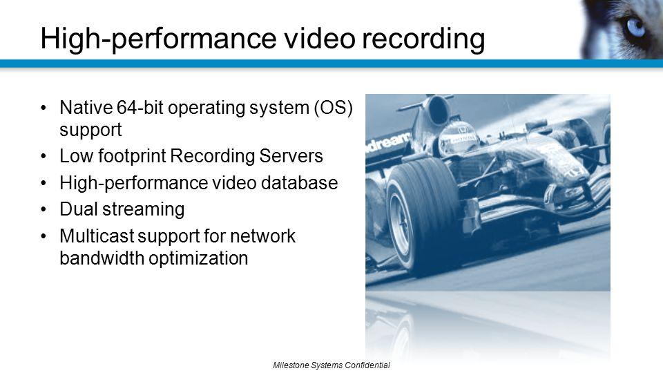 High-performance video recording