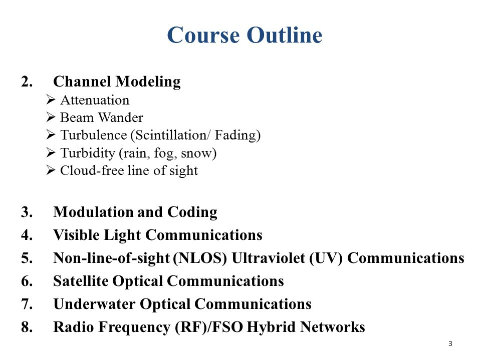 Course Outline Channel Modeling Modulation and Coding