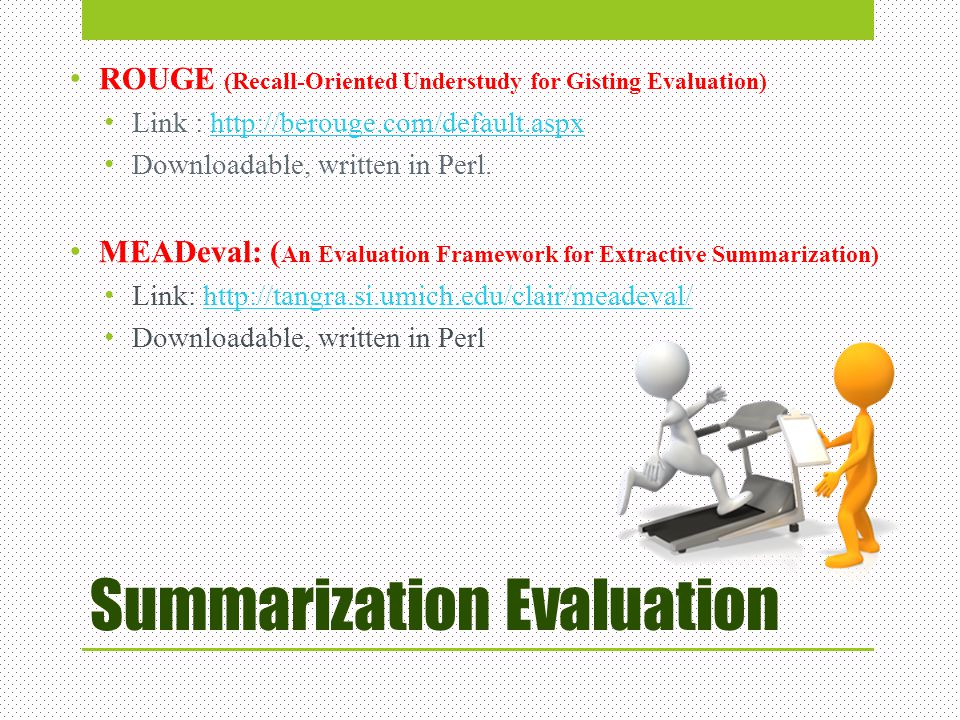 Summarization Evaluation