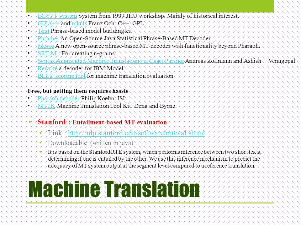 Machine Translation Stanford : Entailment-based MT evaluation