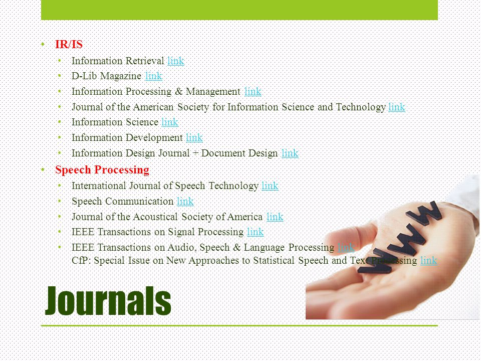 Journals IR/IS Speech Processing Information Retrieval link