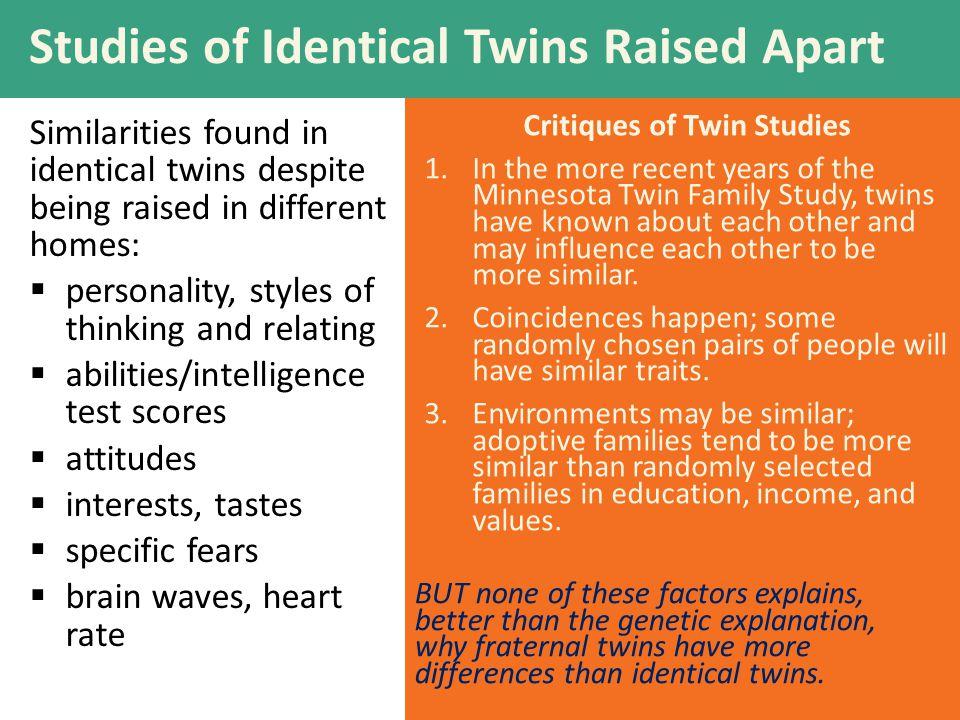 Studies of Identical Twins Raised Apart