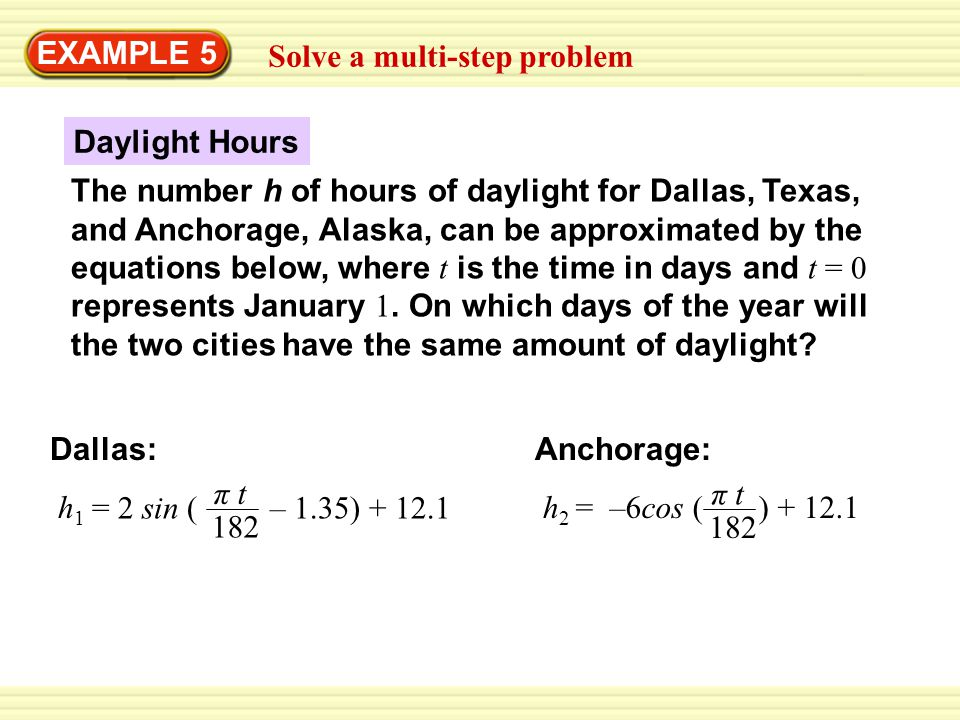 EXAMPLE 5 Solve a multi-step problem. Daylight Hours.