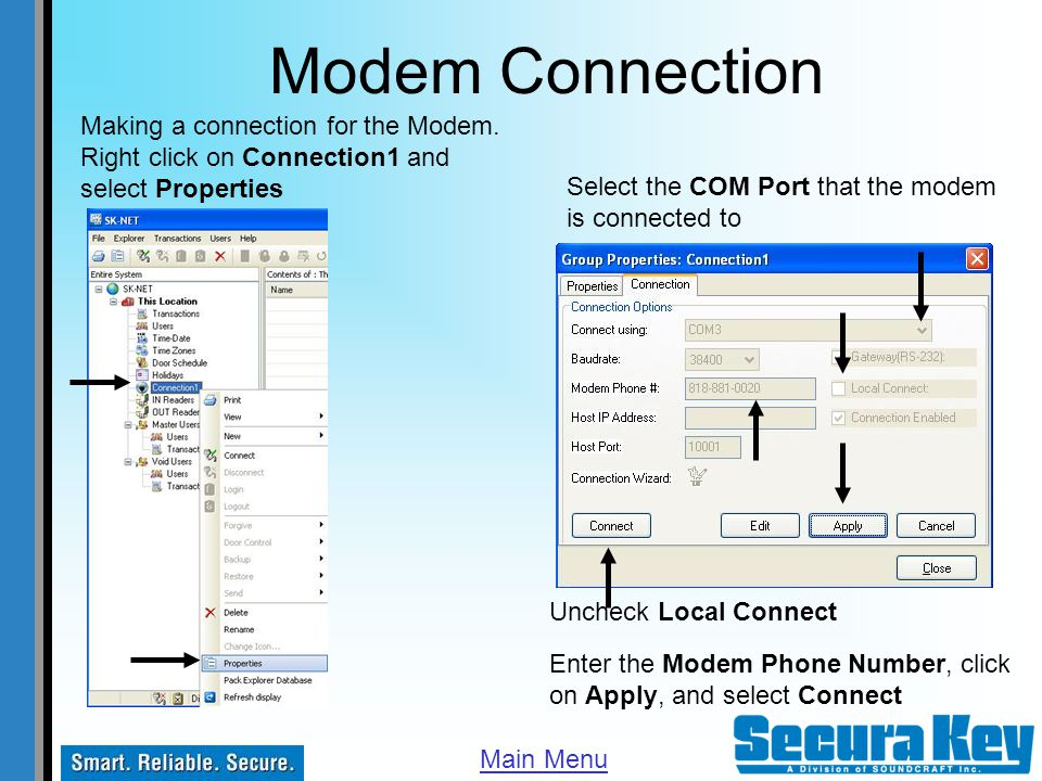 Modem Connection Making a connection for the Modem. Right click on Connection1 and select Properties.