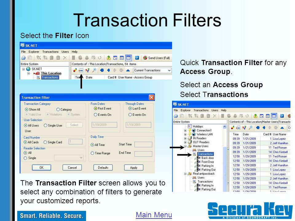 Transaction Filters Select the Filter Icon