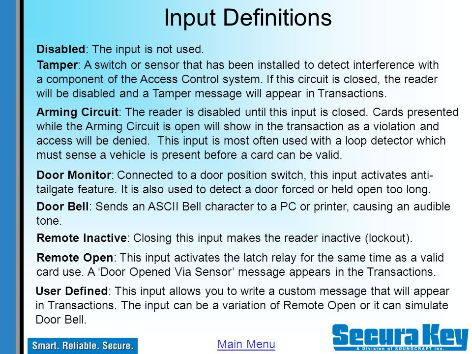 Input Definitions Disabled: The input is not used.