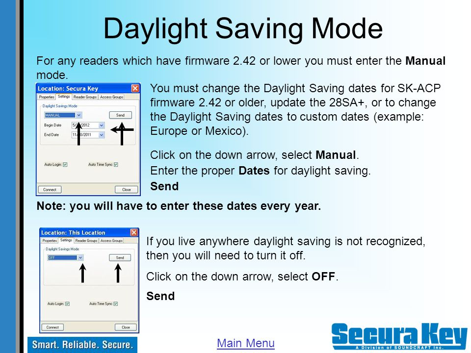 Daylight Saving Mode For any readers which have firmware 2.42 or lower you must enter the Manual mode.