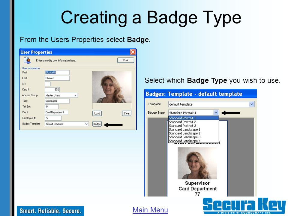 Creating a Badge Type From the Users Properties select Badge.