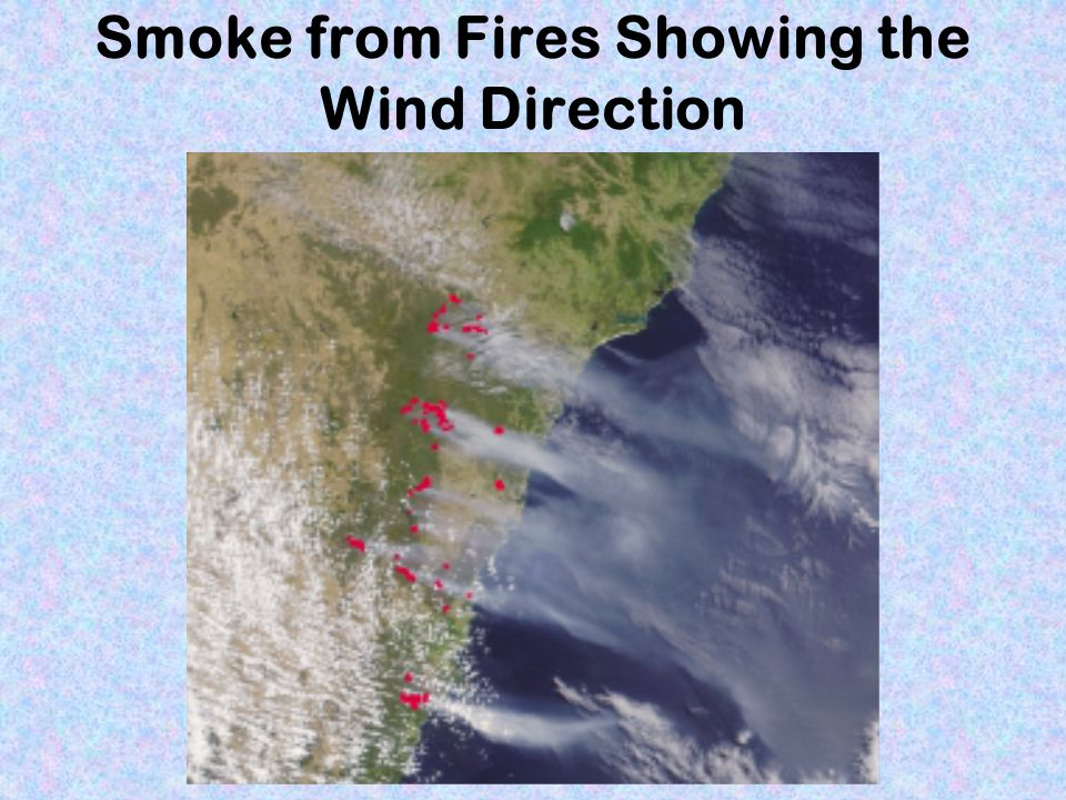 Smoke from Fires Showing the Wind Direction
