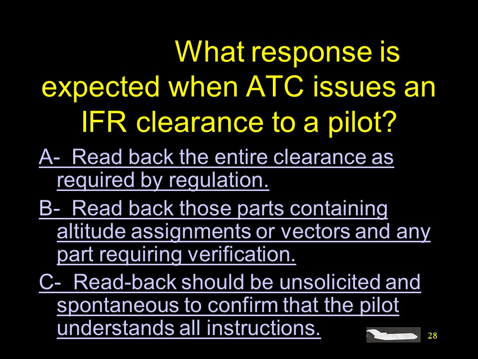 #4395. What response is expected when ATC issues an IFR clearance to a pilot