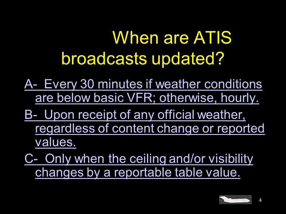 #4403. When are ATIS broadcasts updated