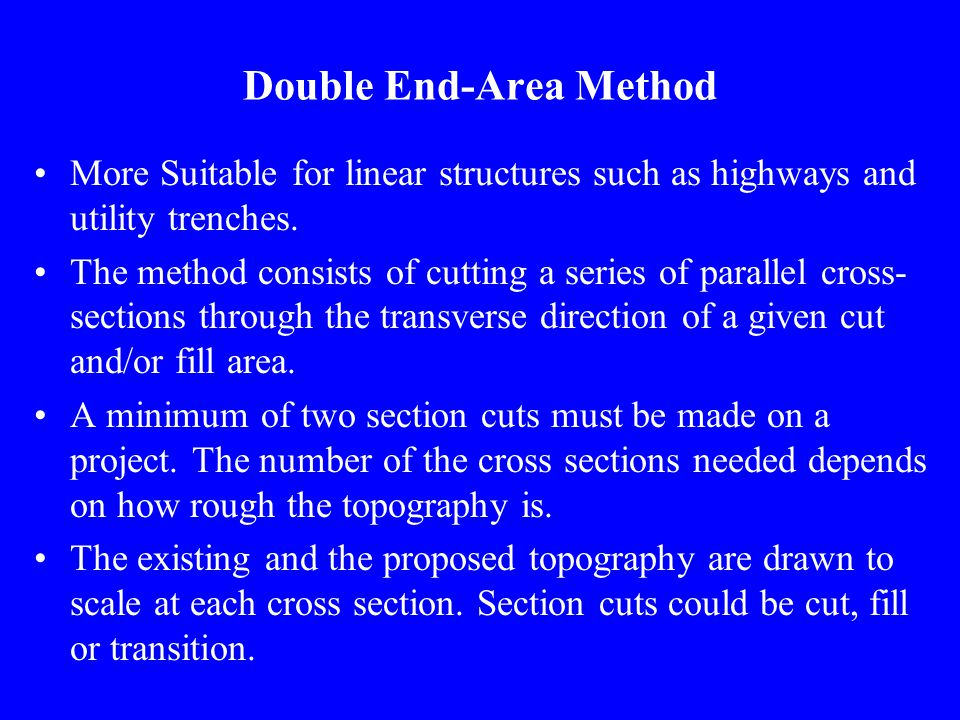 Double End-Area Method