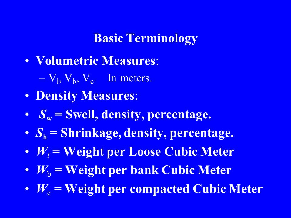 Sw = Swell, density, percentage. Sh = Shrinkage, density, percentage.