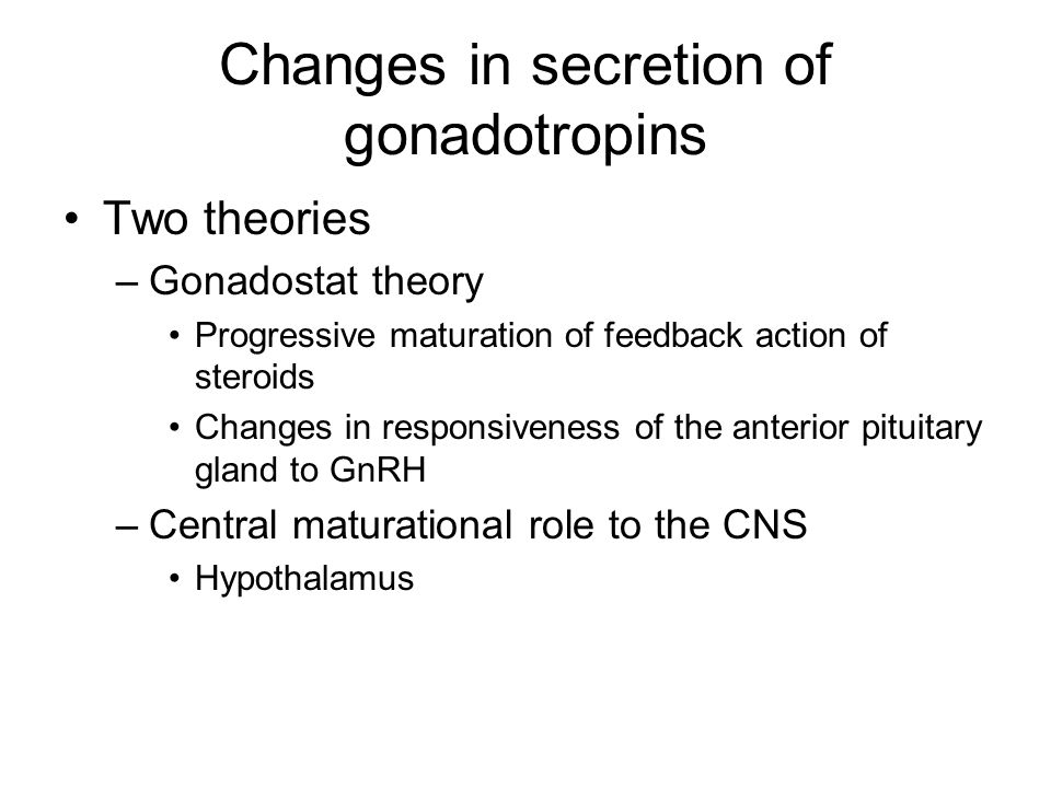 Changes in secretion of gonadotropins