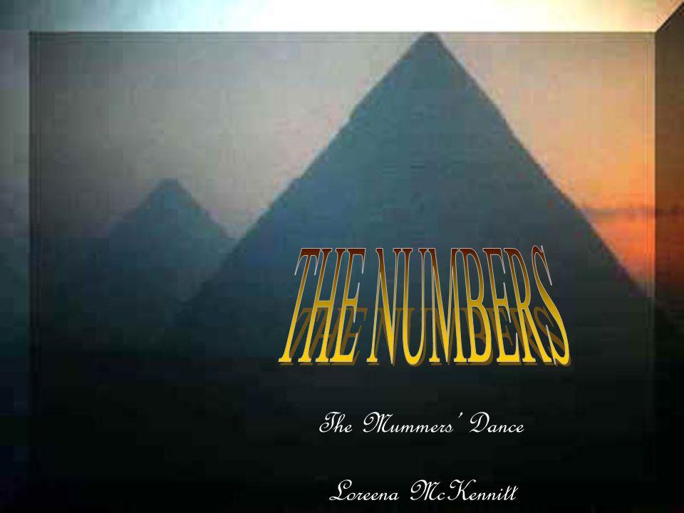 THE NUMBERS The Mummers' Dance Loreena McKennitt
