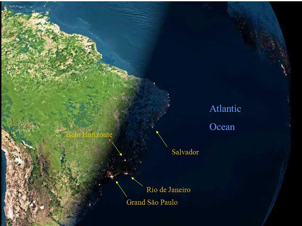 Atlantic Ocean Belo Horizonte Salvador Rio de Janeiro Grand São Paulo