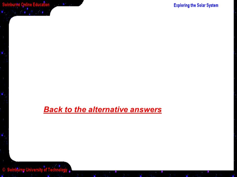 Back to the alternative answers