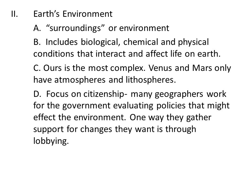 Earth's Environment A. surroundings or environment.