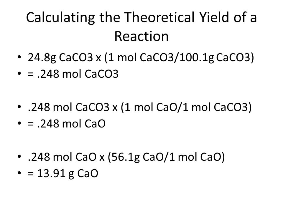 Calculating the Theoretical Yield of a Reaction