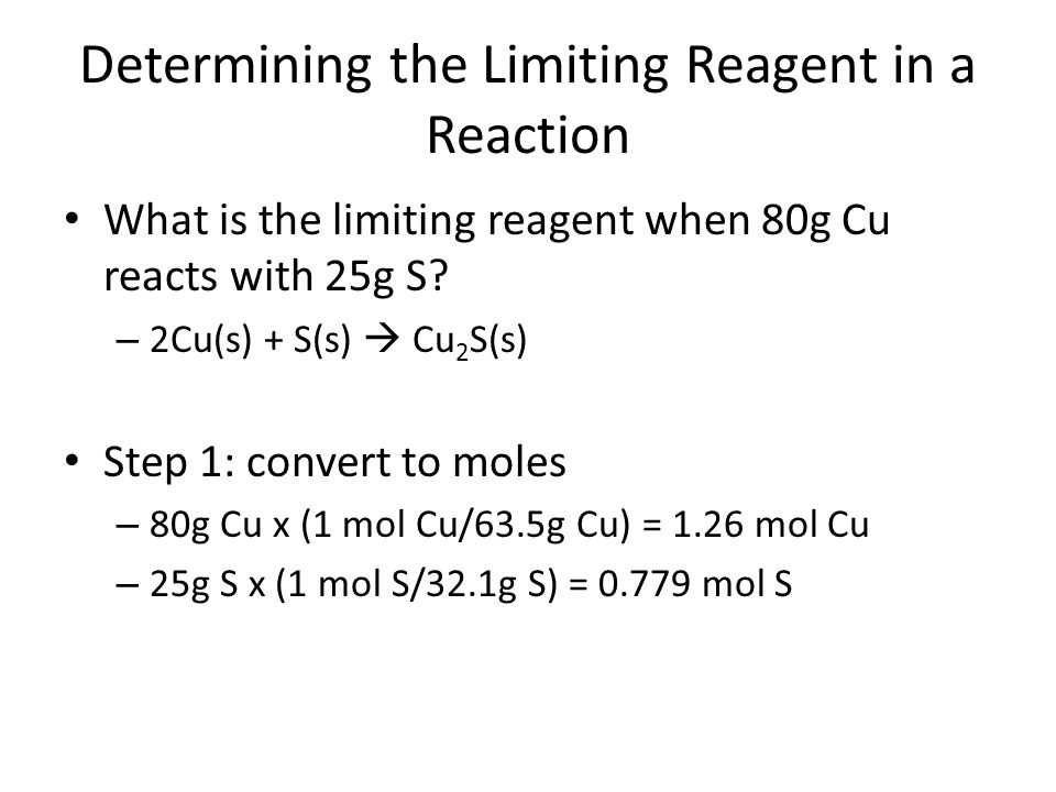Determining the Limiting Reagent in a Reaction
