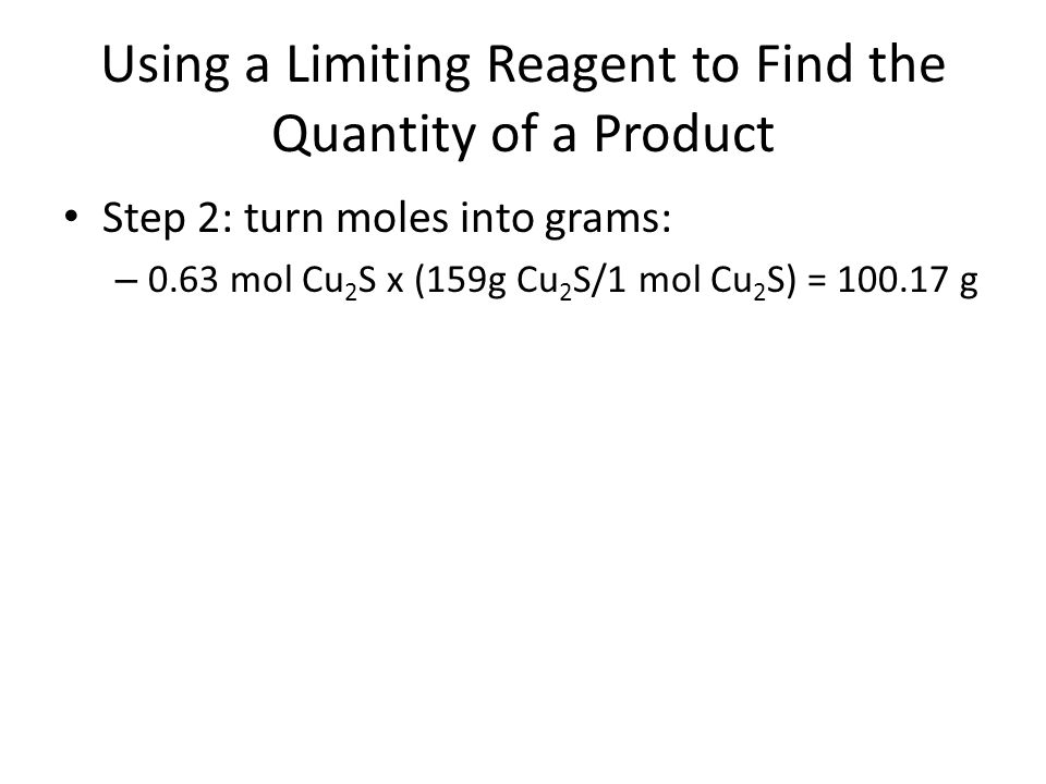 Using a Limiting Reagent to Find the Quantity of a Product