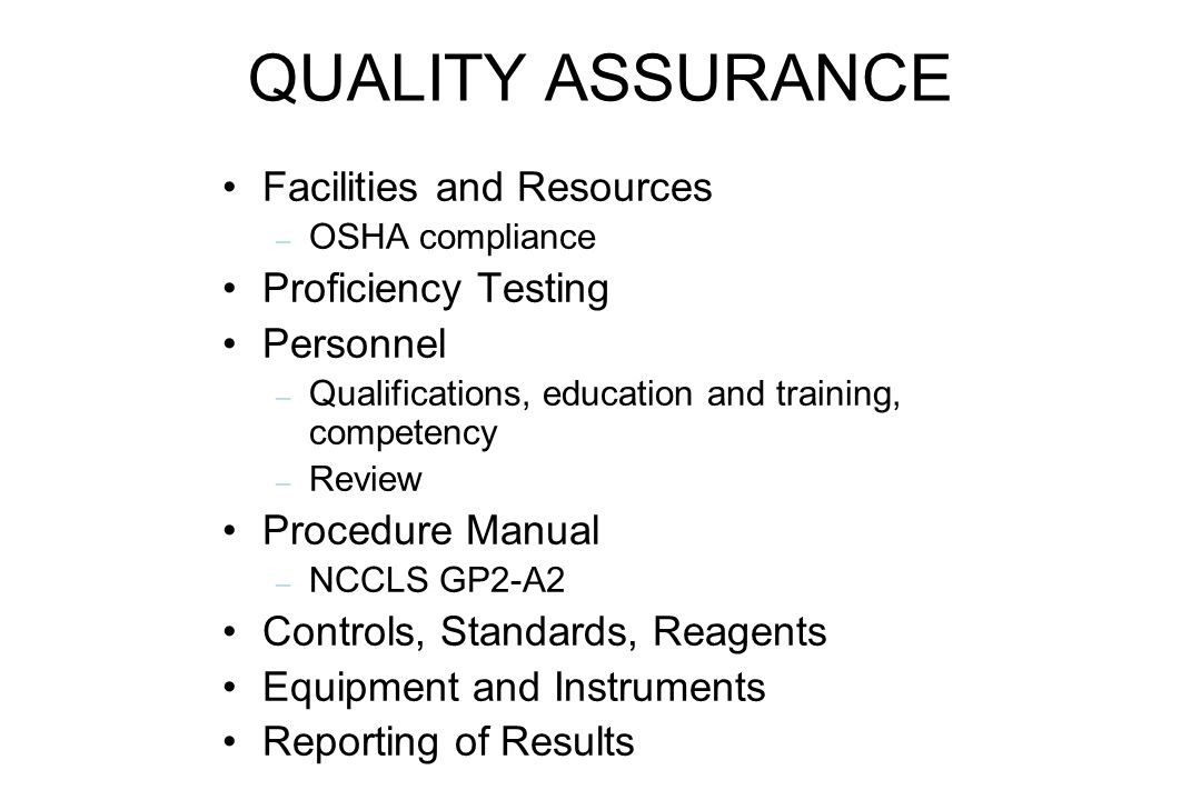 QUALITY ASSURANCE Facilities and Resources Proficiency Testing