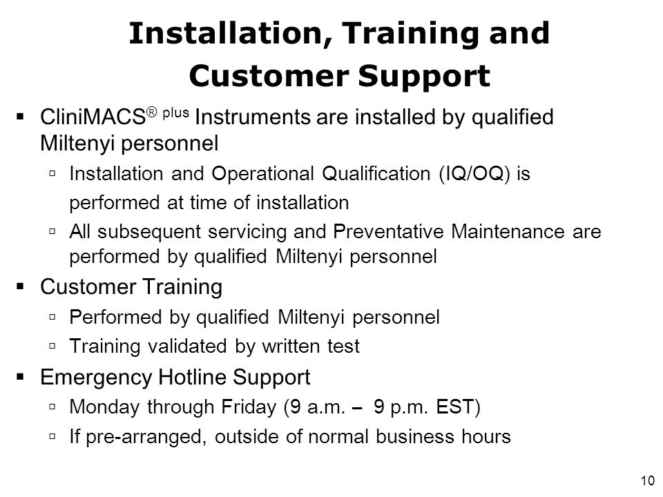 Installation, Training and Customer Support