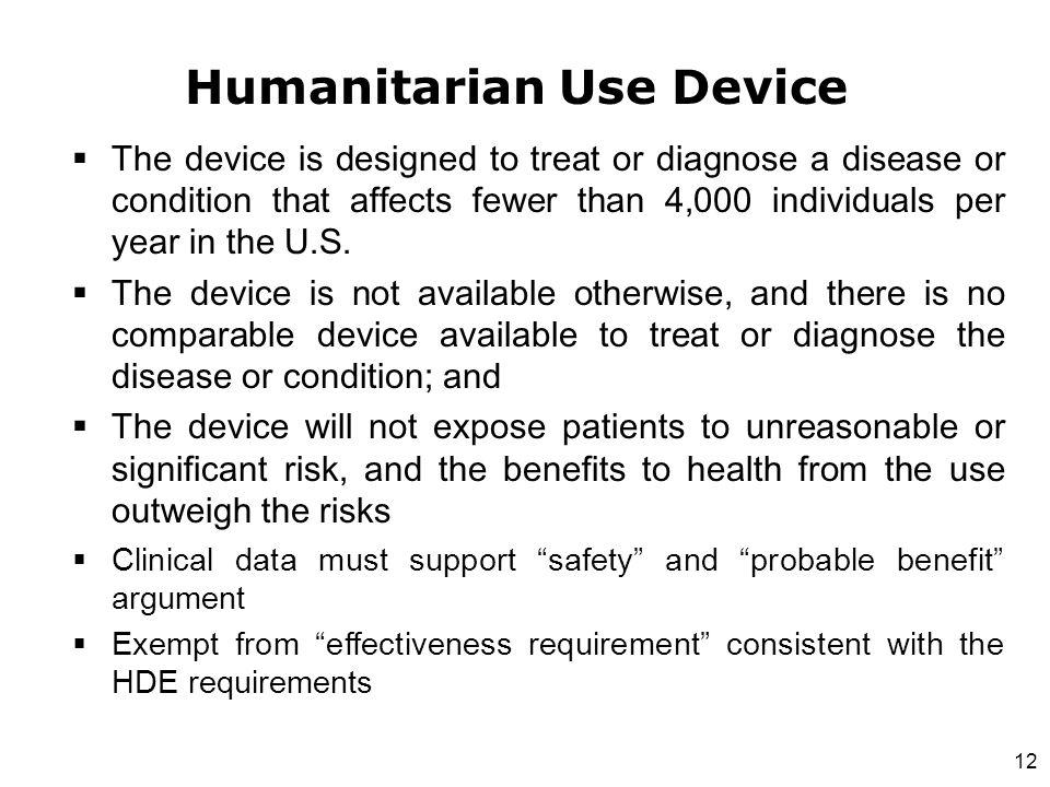 Humanitarian Use Device