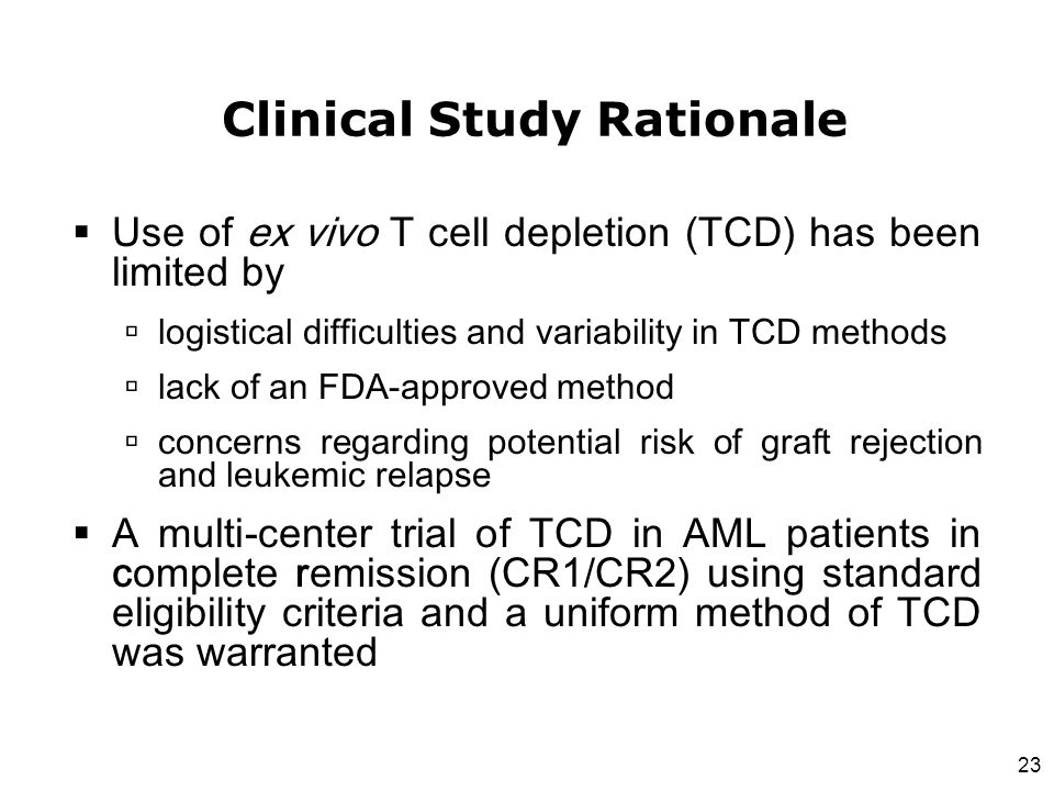 Clinical Study Rationale