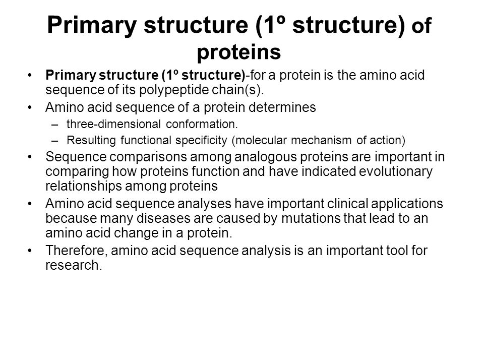 Primary structure (1º structure) of proteins
