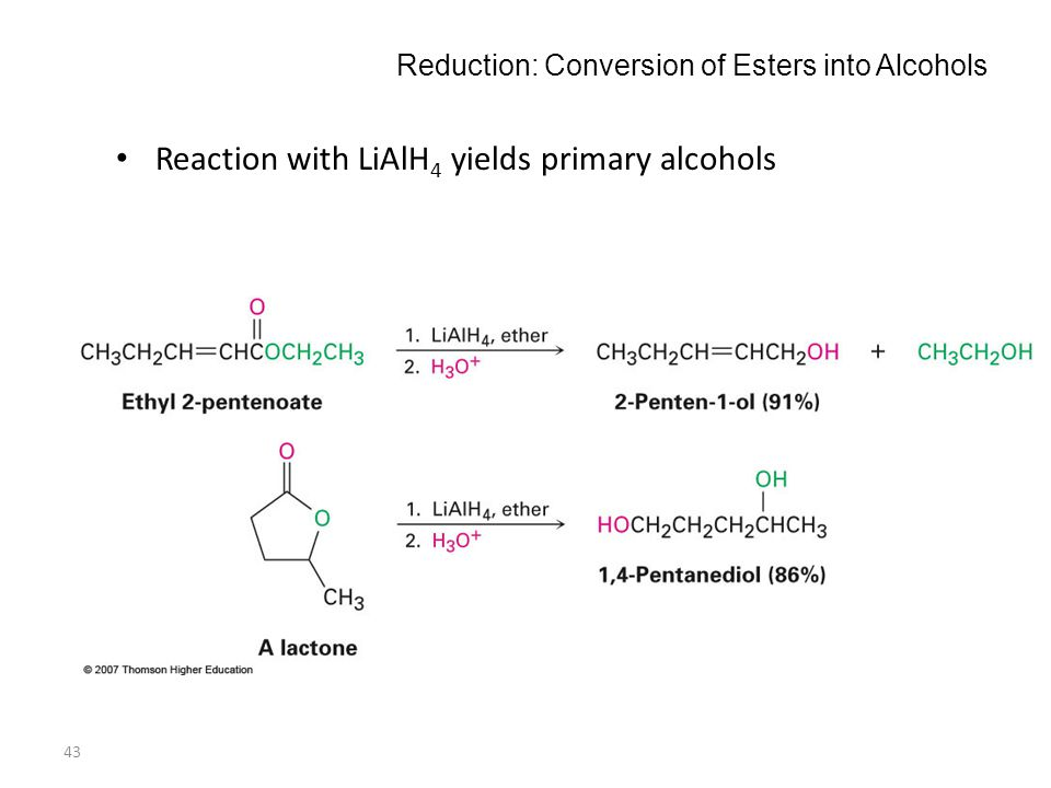 Reduction: Conversion of Esters into Alcohols