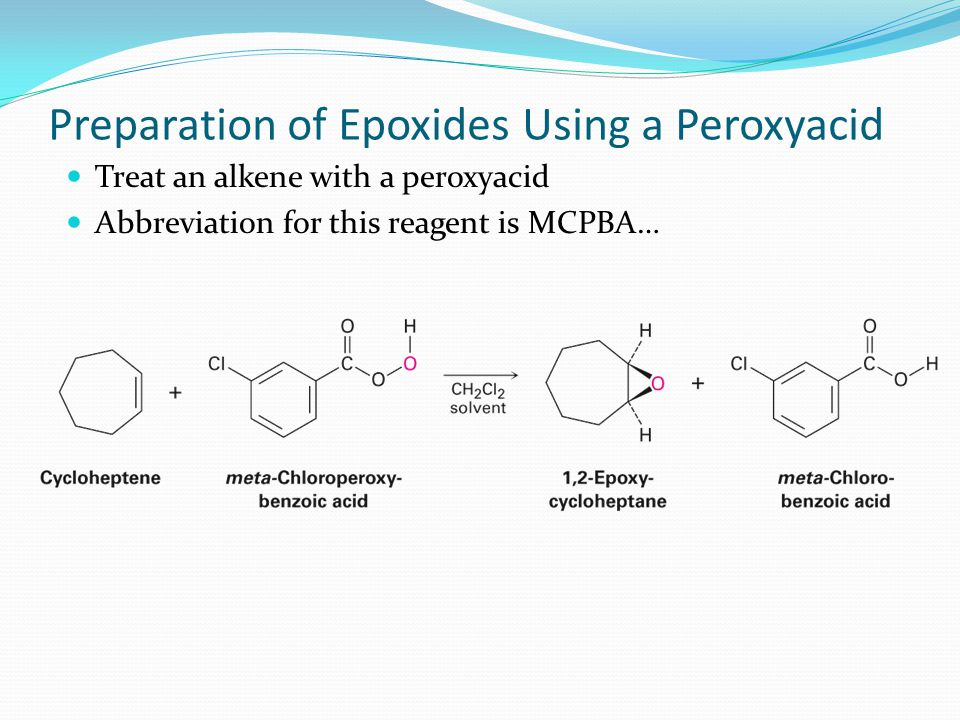 Preparation of Epoxides Using a Peroxyacid