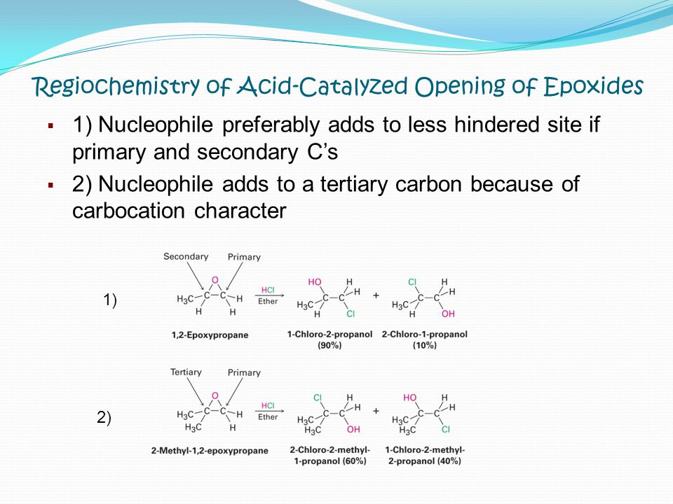 Regiochemistry of Acid-Catalyzed Opening of Epoxides