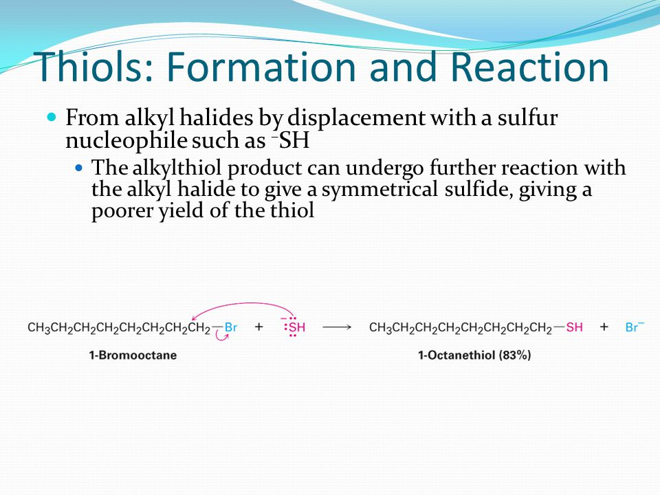 Thiols: Formation and Reaction