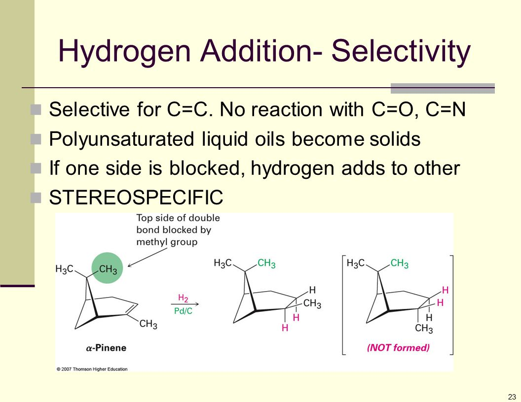 Hydrogen Addition- Selectivity